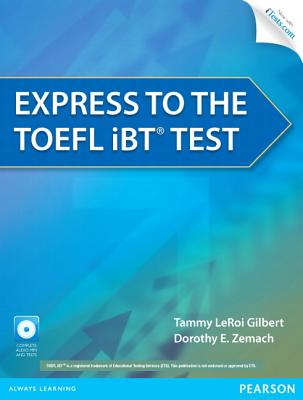 Longman Express Course for Toefl Ibt + Cd-rom By Gilbert, Tammy Leroi/ Zemach, Dorothy