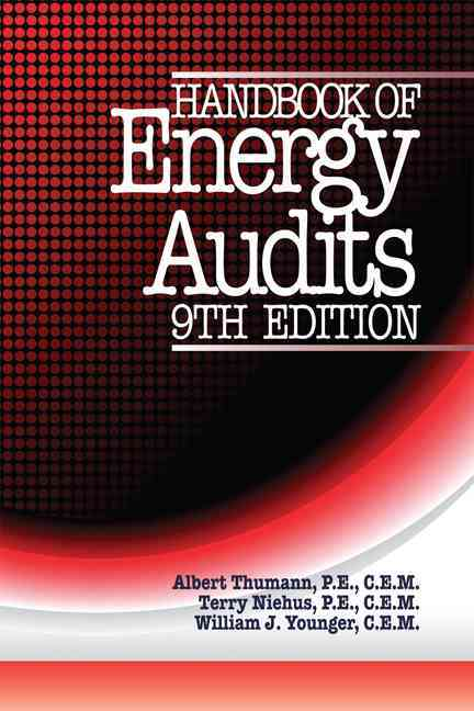 Handbook of Energy Audits By Thumann, Albert/ Younger, William J./ Niehus, Terry