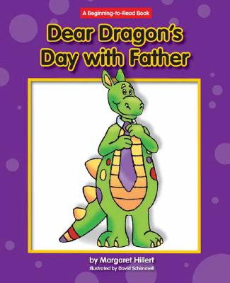 Dear Dragon's Day with Father By Hillert, Margaret/ Schimmell, David (ILT)